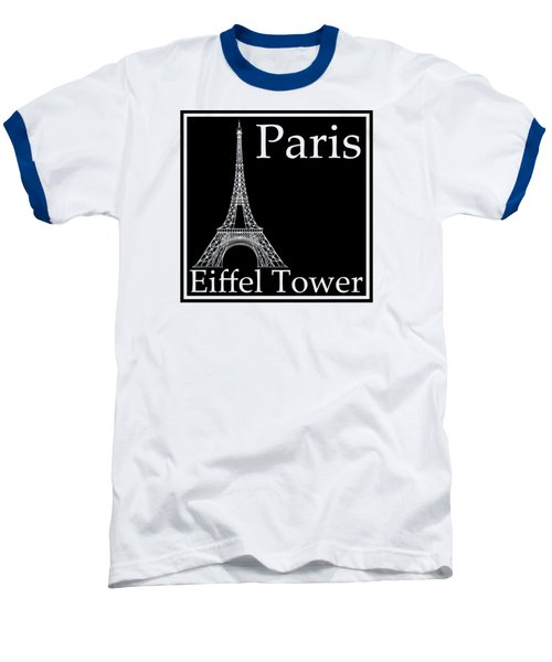 Eiffel Tower In Black Baseball T-Shirt by Custom Home Fashions