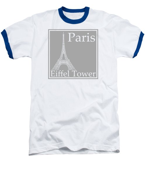 Eiffel Tower In Gray Baseball T-Shirt by Custom Home Fashions