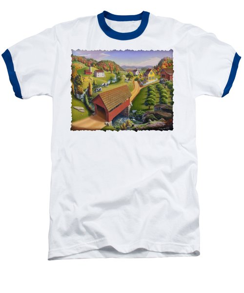 Folk Art Covered Bridge Appalachian Country Farm Summer Landscape - Appalachia - Rural Americana Baseball T-Shirt by Walt Curlee