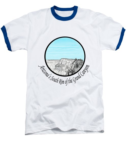 Grand Canyon - South Rim Baseball T-Shirt by James Lewis Hamilton