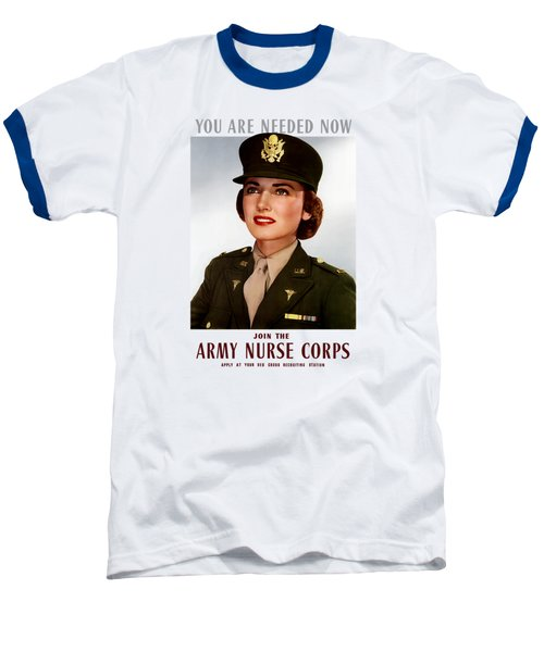 Join The Army Nurse Corps Baseball T-Shirt by War Is Hell Store