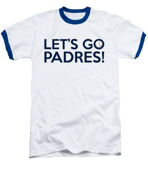 Let's Go Padres Baseball T-Shirt by Florian Rodarte