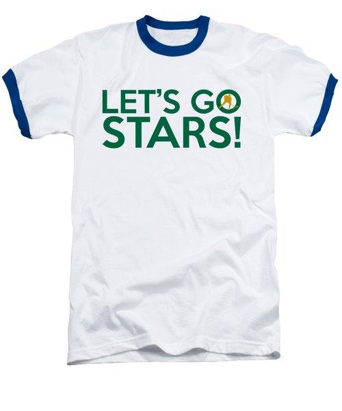 Let's Go Stars Baseball T-Shirt by Florian Rodarte