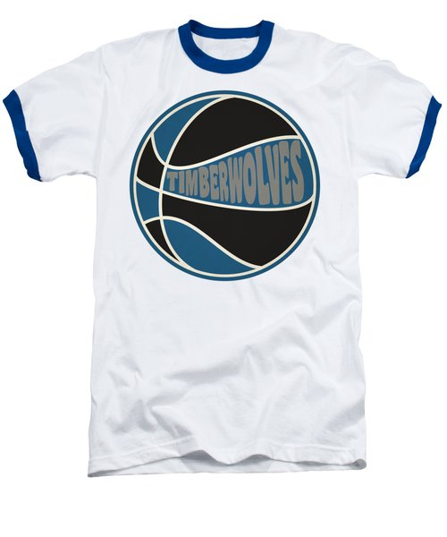 Minnesota Timberwolves Retro Shirt Baseball T-Shirt by Joe Hamilton