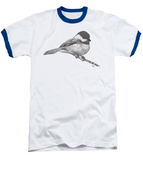 My Little Chickadee-dee-dee Baseball T-Shirt by Mary-Ellen Arsenault