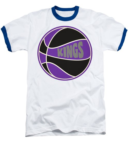 Sacramento Kings Retro Shirt Baseball T-Shirt by Joe Hamilton