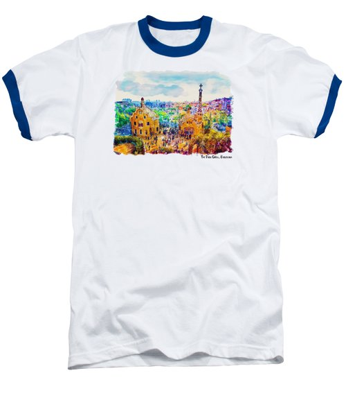Park Guell Barcelona Baseball T-Shirt by Marian Voicu