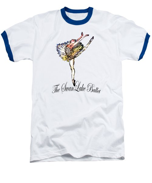 The Swan Lake Ballet Baseball T-Shirt by Marie Loh
