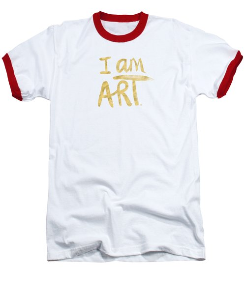 I Am Art Gold - Art By Linda Woods Baseball T-Shirt by Linda Woods