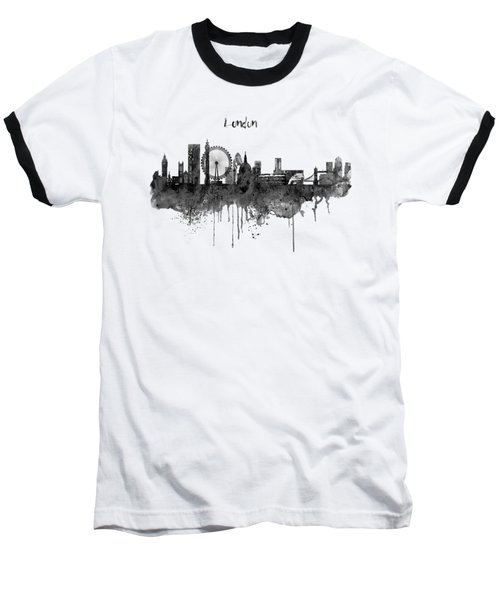 London Black And White Skyline Watercolor Baseball T-Shirt by Marian Voicu