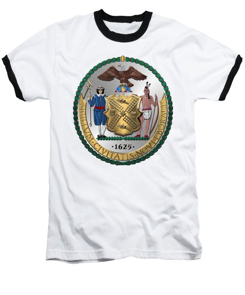 New York City Coat Of Arms - City Of New York Seal Over White Leather  Baseball T-Shirt by Serge Averbukh