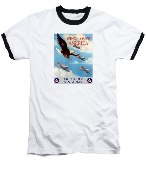 Wings Over America - Air Corps U.s. Army Baseball T-Shirt by War Is Hell Store