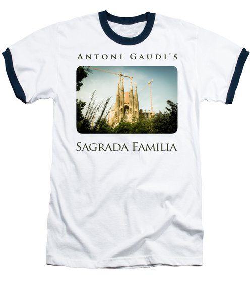 Sagrada Familia With Catalonia's Flag Baseball T-Shirt by Alejandro Ascanio