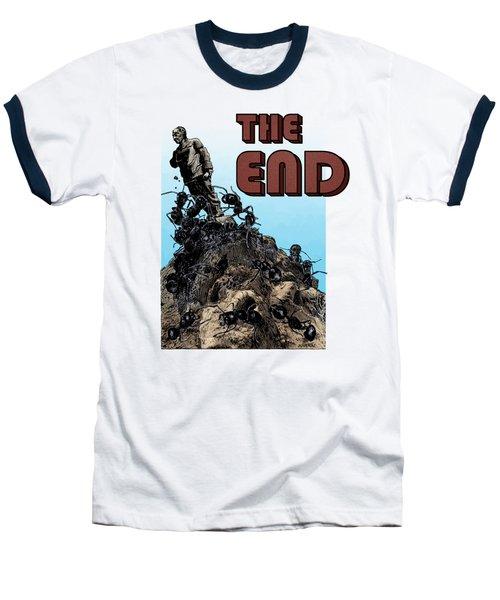 The End Baseball T-Shirt by Joseph Juvenal