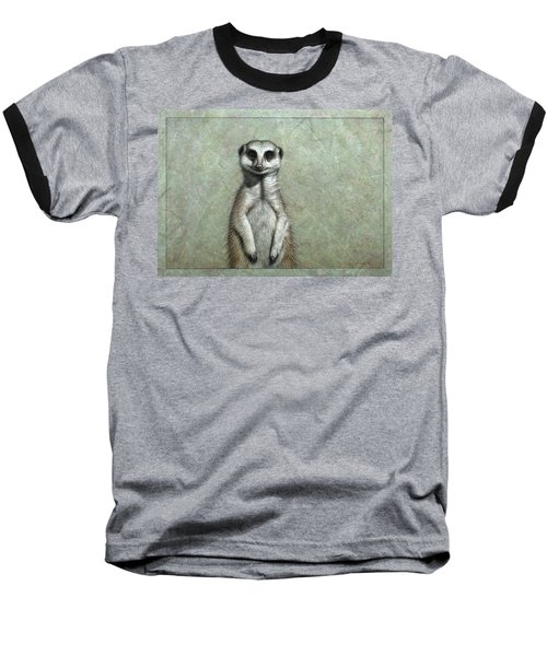 Meerkat Baseball T-Shirt by James W Johnson