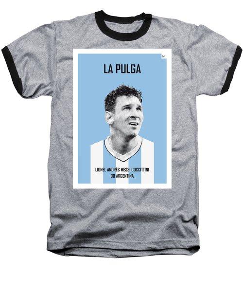My Messi Soccer Legend Poster Baseball T-Shirt by Chungkong Art
