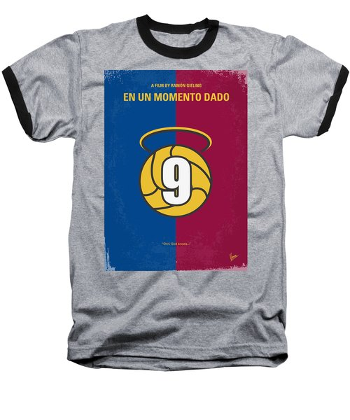 No272 My En Un Momento Dado Minimal Movie Poster Baseball T-Shirt by Chungkong Art
