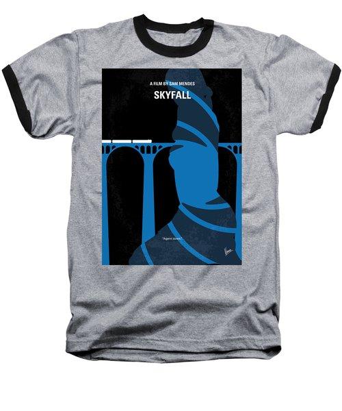 No277-007-2 My Skyfall Minimal Movie Poster Baseball T-Shirt by Chungkong Art