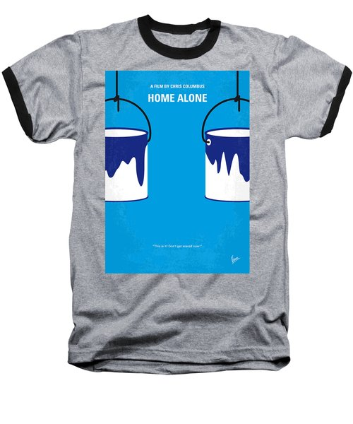 No427 My Home Alone Minimal Movie Poster Baseball T-Shirt by Chungkong Art