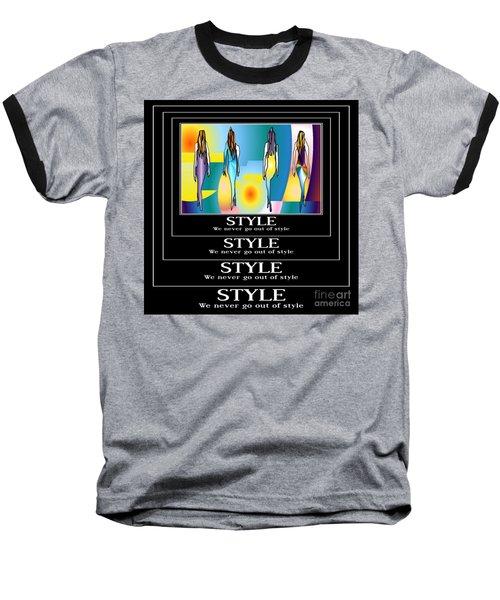 Style Baseball T-Shirt by Kim Peto