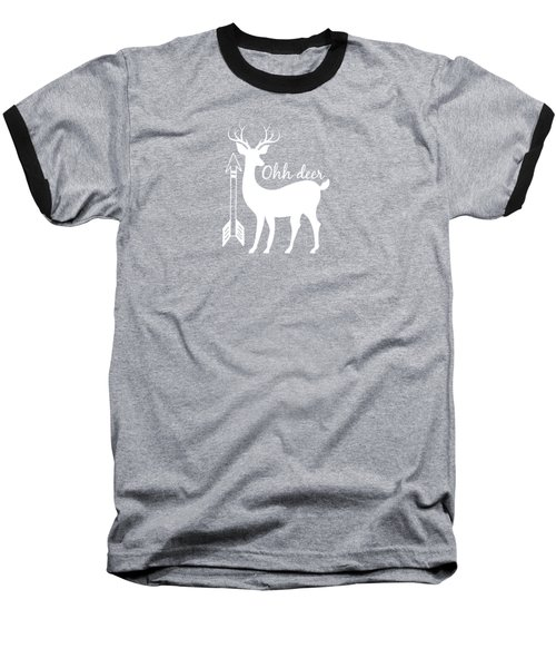 Ohh Deer Baseball T-Shirt by Chastity Hoff