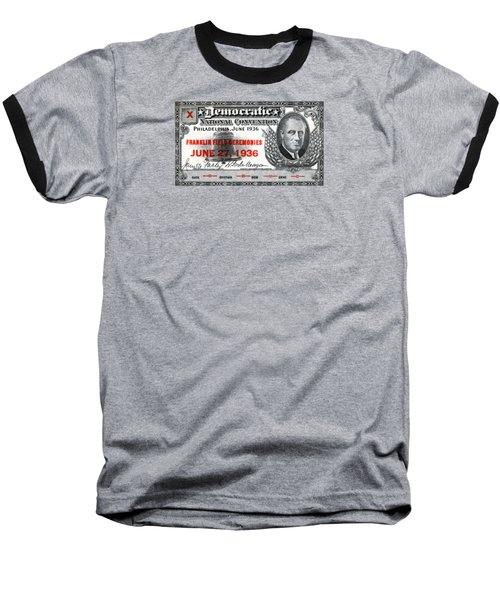 1936 Democrat National Convention Ticket Baseball T-Shirt by Historic Image