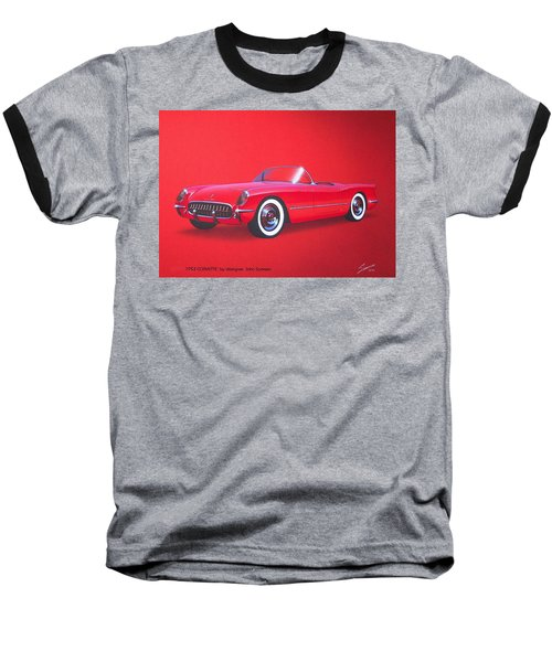 1953 Corvette Classic Vintage Sports Car Automotive Art Baseball T-Shirt by John Samsen