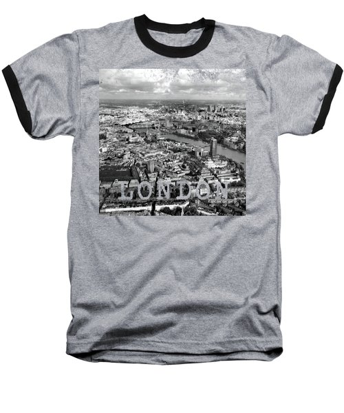 Aerial View Of London Baseball T-Shirt by Mark Rogan