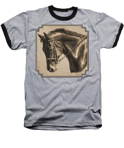 Horse Painting - Focus In Sepia Baseball T-Shirt by Crista Forest