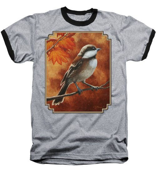 Autumn Chickadee Baseball T-Shirt by Crista Forest