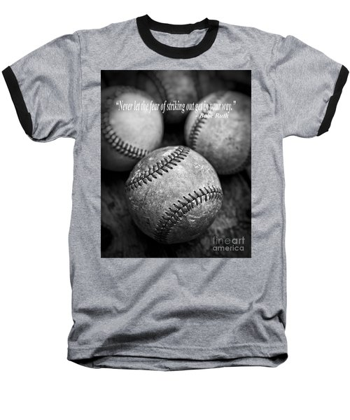 Babe Ruth Quote Baseball T-Shirt by Edward Fielding