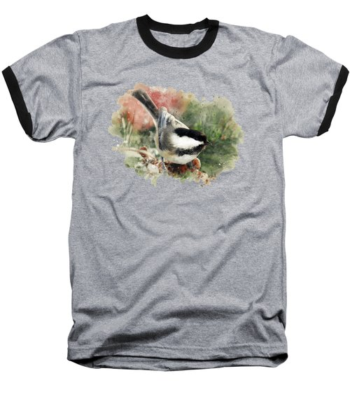 Beautiful Chickadee - Watercolor Art Baseball T-Shirt by Christina Rollo