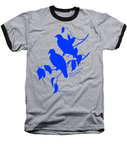 Blue Doves Baseball T-Shirt by The one eyed Raven