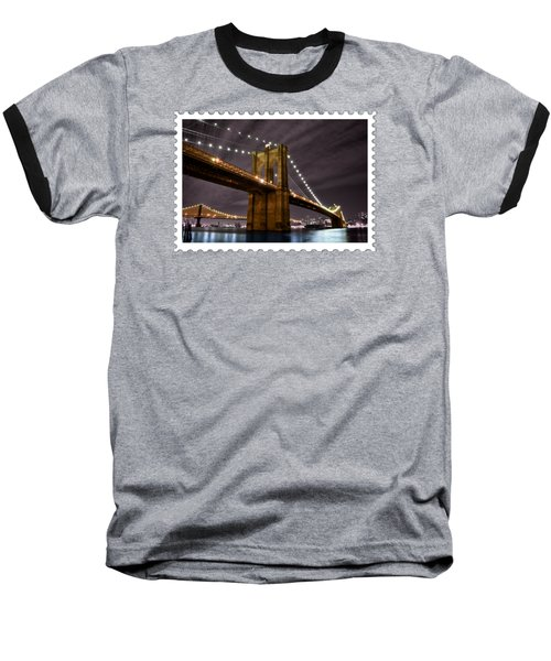 Brooklyn Bridge At Night New York City Baseball T-Shirt by Elaine Plesser