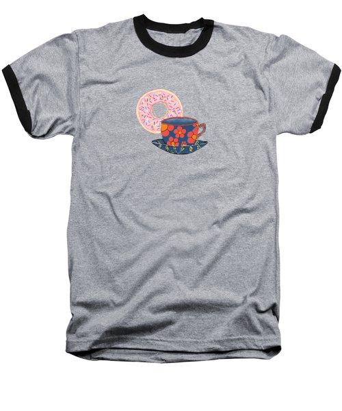 Coffee And Donuts Baseball T-Shirt by Kathleen Sartoris