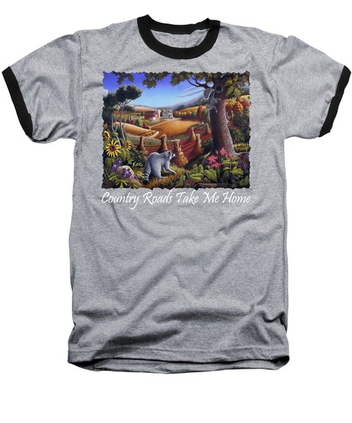 Country Roads Take Me Home T Shirt - Coon Gap Holler - Appalachian Country Landscape 2 Baseball T-Shirt by Walt Curlee