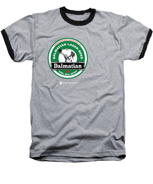 Dalmatian Lager Beer Baseball T-Shirt by John LaFree