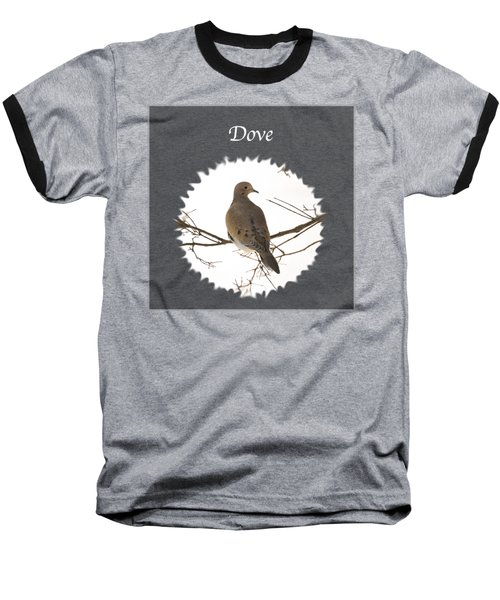 Dove  Baseball T-Shirt by Jan M Holden