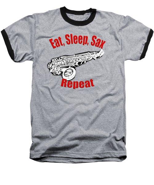 Eat Sleep Sax Repeat Baseball T-Shirt by M K  Miller