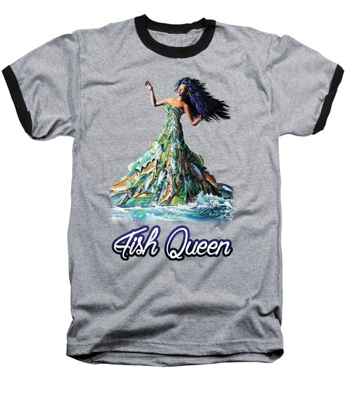 Fish Queen Baseball T-Shirt by Anthony Mwangi