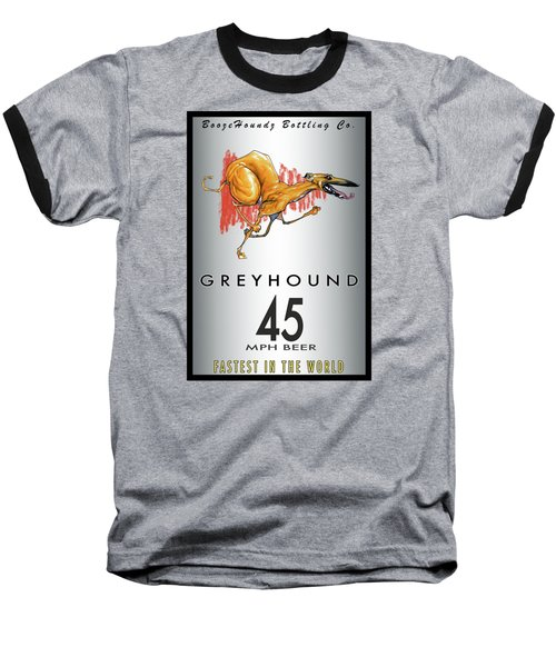 Greyhound 45 Mph Beer Baseball T-Shirt by John LaFree
