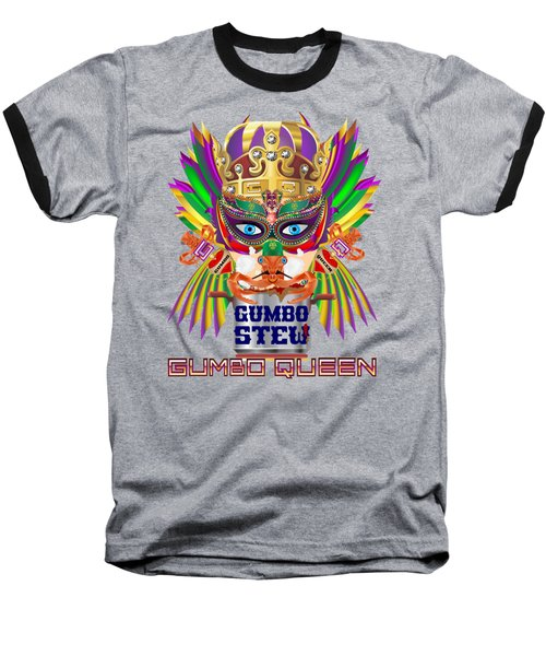 Gumbo Queen 1 All Products  Baseball T-Shirt by Bill Campitelle