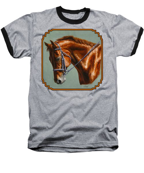 Horse Painting - Focus Baseball T-Shirt by Crista Forest