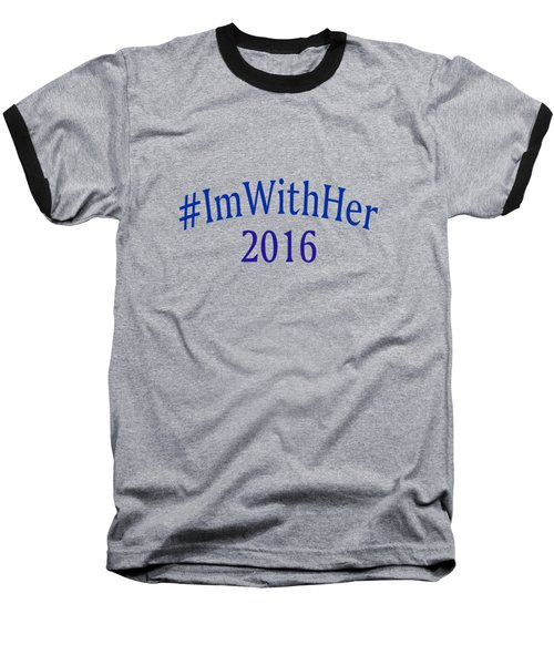 Imwithher Baseball T-Shirt by Bill Owen