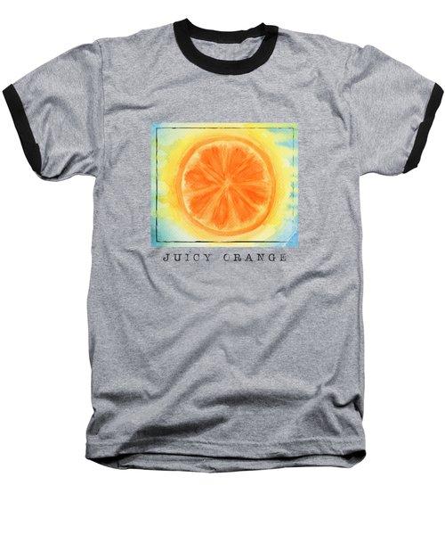 Juicy Orange Baseball T-Shirt by Kathleen Wong