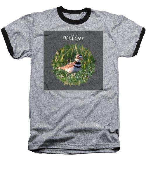 Killdeer Baseball T-Shirt by Jan M Holden