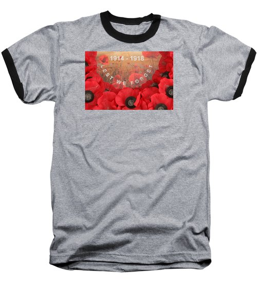 Baseball T-Shirt featuring the photograph Lest We Forget - 1914-1918 by Travel Pics