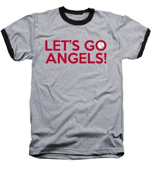 Let's Go Angels Baseball T-Shirt by Florian Rodarte