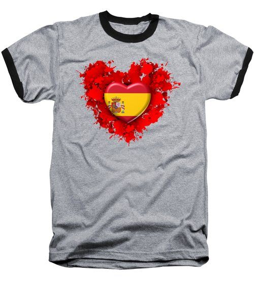 Love Spain 1 Baseball T-Shirt by Alberto RuiZ