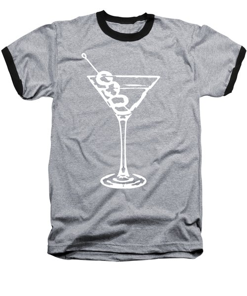 Martini Glass Tee White Baseball T-Shirt by Edward Fielding